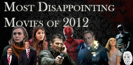 Most Disappointing Movies of 2013