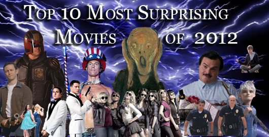 Top 10 Surprising Movies 2012