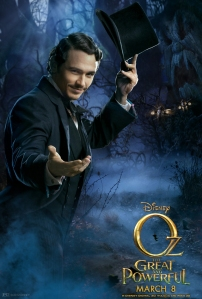 Oz The Great and Powerful Character Poster Oscar Diggs James Franco