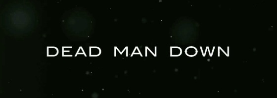 Dead Man Down Title