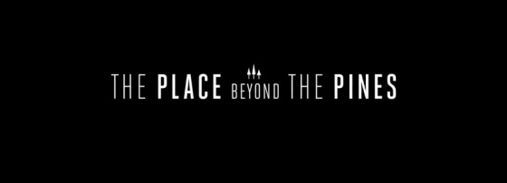 The Place Beyond the Pines Title Logo
