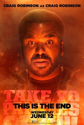 This Is The End 2013 Movie Character Poster Craig Robinson