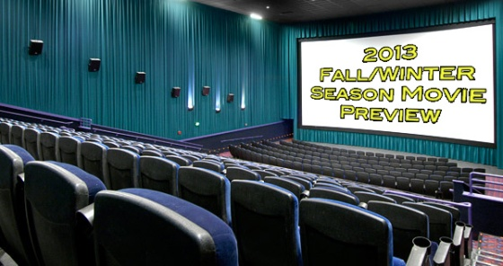 2013 Fall and Winter Movie Season Preview