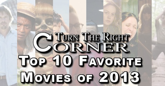 10 Best Films of 2013 TTRC