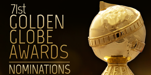 71st Annual Golden Globe Awards Nominees