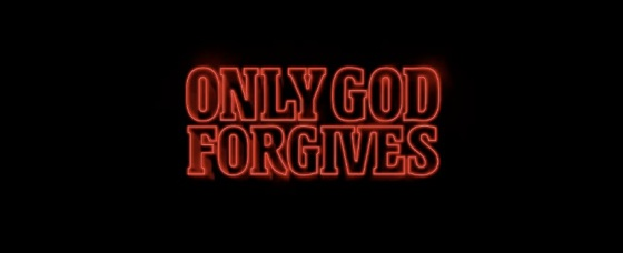Only God Forgives Title Movie Logo