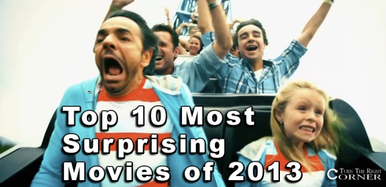 Top Most Surprising Movies of 2013 TTRC