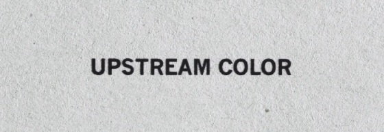 Upstream Color Title Movie Logo