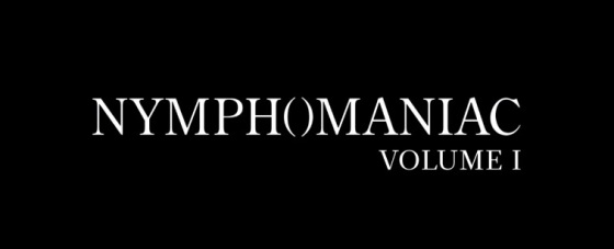 Nymphomaniac Volume 1 Title Movie Logo