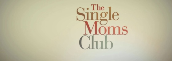 The Single Moms Club Title Movie Logo