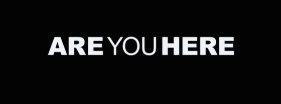 Are You Here Movie Title Logo
