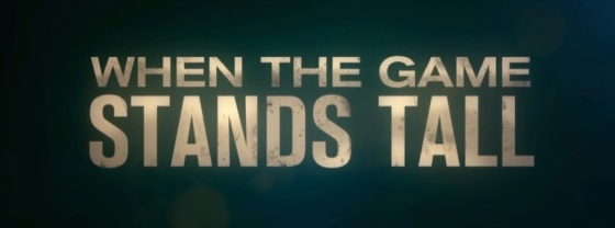 When the Game Stands Tall Movie Title Logo