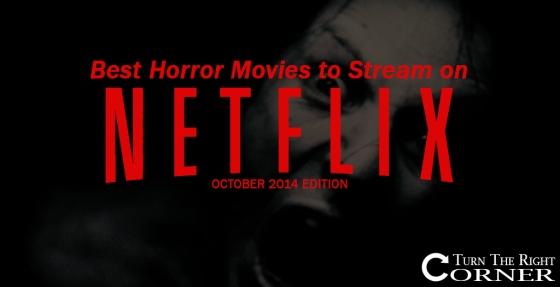 Best Horror Movies On Netflix 2014