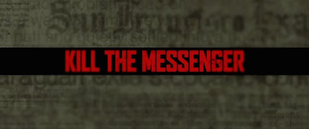 Kill the Messenger 2014 Movie Title Logo