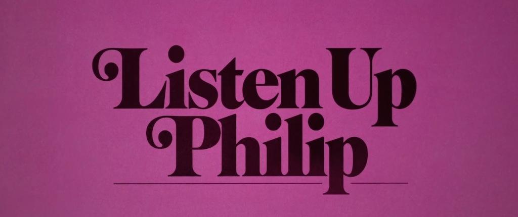 Listen Up Philip Movie Title Logo