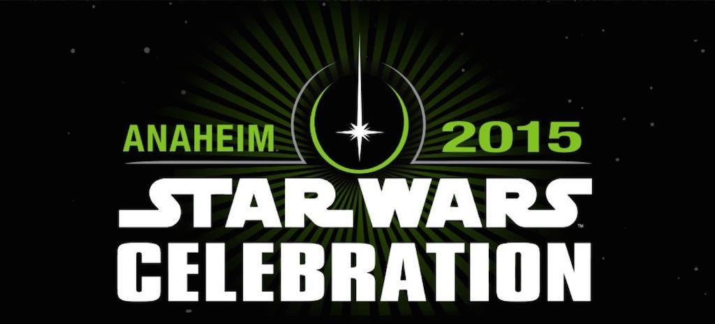Star Wars Celebration 2015 Anaheim Announced