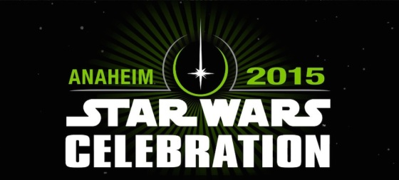 Star Wars Celebration 2015 Anaheim Announced