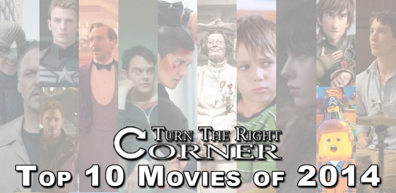 Turn The Right Corner Top 10 Movies of 2014