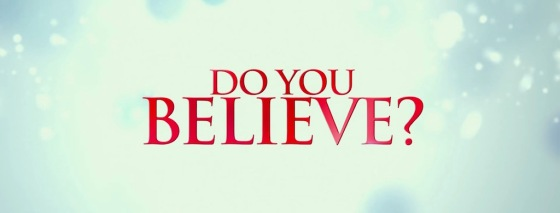 Do You Believe Movie Title Logo