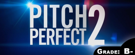 Pitch Perfect 2 Movie Review 2015